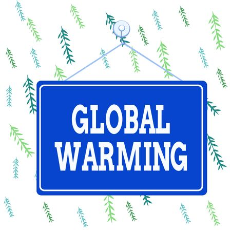Handwriting text Global Warming. Conceptual photo gradual increase in the temperature of the earth s is atmosphere Colored memo reminder empty board blank space attach background rectangle