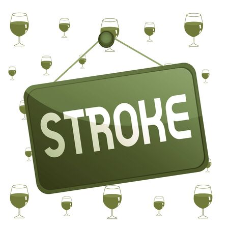 Text sign showing Stroke. Business photo text Patients losing consciousness due to poor blood flow medical Colored memo reminder empty board blank space attach background rectangle