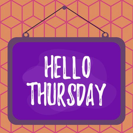 Conceptual hand writing showing Hello Thursday. Concept meaning the greeting used to welcome the day after wednesday Asymmetrical uneven shaped pattern object multicolour design