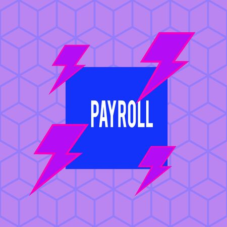 Writing note showing Payroll. Business concept for Total amount of money company pays to employees Salary Payment Asymmetrical format pattern object outline multicolor design Reklamní fotografie