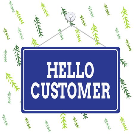 Handwriting text Hello Customer. Conceptual photo greeting used to someone who buys goods or services Colored memo reminder empty board blank space attach background rectangle