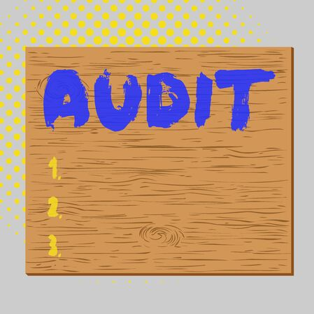 Word writing text Audit. Business photo showcasing Distinctive typically pleasant smell Subtle of a particular type Square rectangle unreal cartoon wood wooden nailed stuck on coloured wall