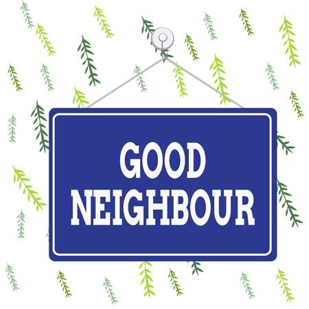 Handwriting text Good Neighbour. Conceptual photo not invading your demonstratingal space as well as your property Colored memo reminder empty board blank space attach background rectangle