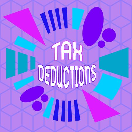 Writing note showing Tax Deductions. Business concept for amount or cost that can be subtracted from someone s is income Asymmetrical format pattern object outline multicolor design