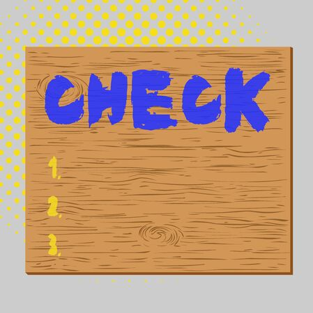 Word writing text Check. Business photo showcasing Mark Click on a box in order to select a particular option on a form Square rectangle unreal cartoon wood wooden nailed stuck on coloured wall