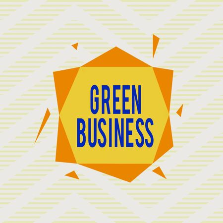 Word writing text Green Business. Business photo showcasing company that does not make negative impact on the environment Asymmetrical uneven shaped format pattern object outline multicolour design Stock Photo