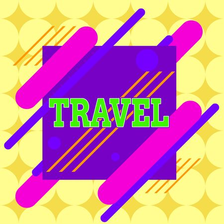 Conceptual hand writing showing Travel. Concept meaning the movement of showing between distant geographical locations Asymmetrical format pattern object outline multicolor design