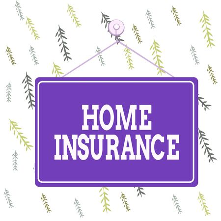 Handwriting text Home Insurance. Conceptual photo it covers losses and damages to an individual s is house Colored memo reminder empty board blank space attach background rectangle