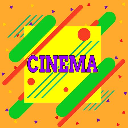 Handwriting text writing Cinema. Conceptual photo theater where movies are shown for public entertainment Movie theater Asymmetrical uneven shaped format pattern object outline multicolour design