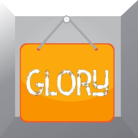 Conceptual hand writing showing Glory. Concept meaning high renown or honor won by notable achievements To take pride Memo reminder empty board attached background rectangle
