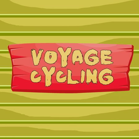 Conceptual hand writing showing Voyage Cycling. Concept meaning Use of bicycles for transport recreation and exercise Wooden board rectangle shaped wood attached color background