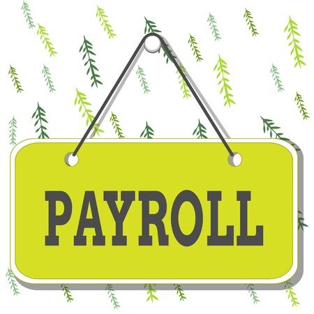 Handwriting text writing Payroll. Conceptual photo Total amount of money company pays to employees Salary Payment Colored memo reminder empty board blank space attach background rectangle Reklamní fotografie