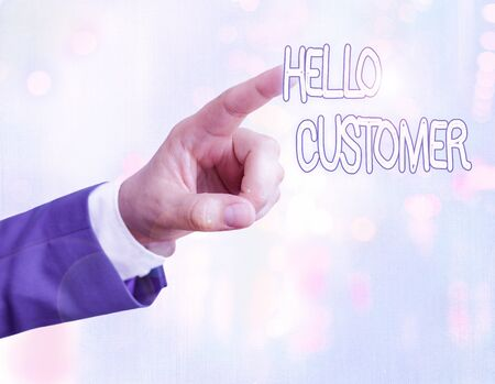Handwriting text writing Hello Customer. Conceptual photo greeting used to someone who buys goods or services