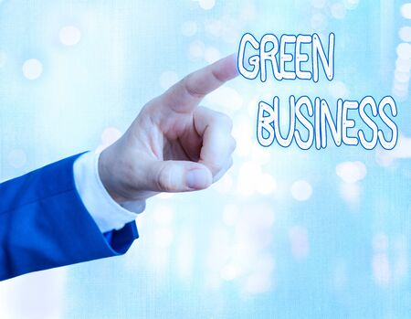Handwriting text writing Green Business. Conceptual photo company that does not make negative impact on the environment