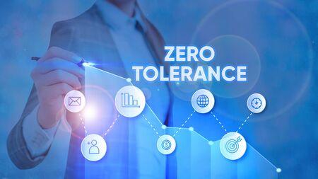 Text sign showing Zero Tolerance. Business photo text refusal to accept antisocial behaviour or improper behaviour