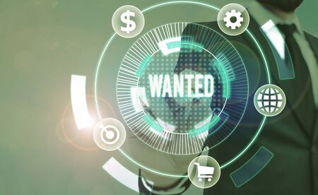 Text sign showing Wanted. Business photo showcasing Desire something Wish want Hoping for Somebody being searched