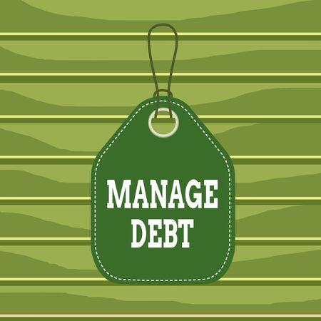 Conceptual hand writing showing Manage Debt. Concept meaning unofficial agreement with unsecured creditors for repayment Empty tag colorful background label rectangle attach string 스톡 콘텐츠