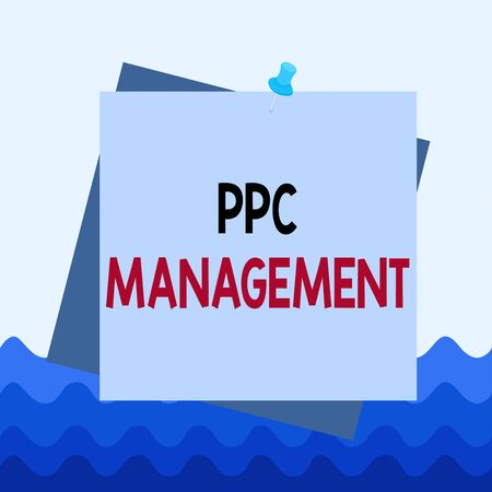 Conceptual hand writing showing Ppc Management. Concept meaning process of overseeing and analysisaging a company s is PPC ad spend Reminder color background thumbtack tack memo pin square