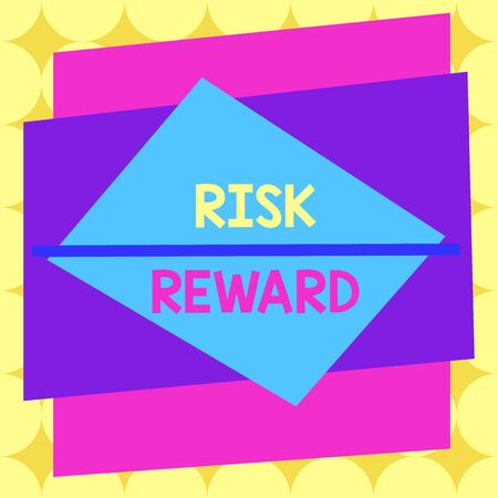 Writing note showing Risk Reward. Business concept for assess the profit potential of a trade relative to its loss Asymmetrical format pattern object outline multicolor design