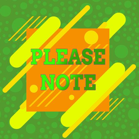 Handwriting text Please Note. Conceptual photo formal way to direct showing s is attention to some information Asymmetrical uneven shaped format pattern object outline multicolour design Banque d'images