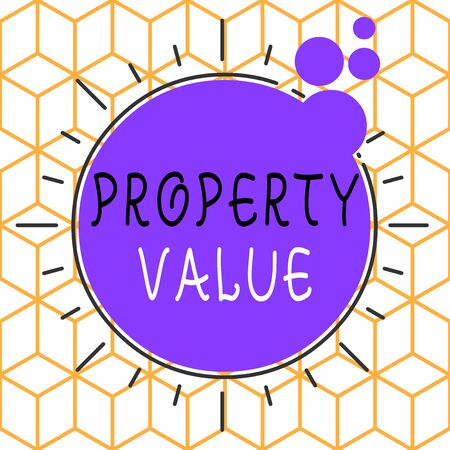Conceptual hand writing showing Property Value. Concept meaning refers to the fair market value of a given piece of property Asymmetrical uneven shaped pattern object multicolour design