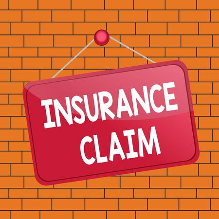 Text sign showing Insurance Claim. Business photo text coverage or compensation for a covered loss or policy event Colored memo reminder empty board blank space attach background rectangle