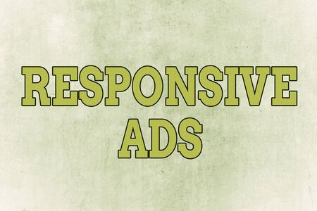 Writing note showing Responsive Ads. Business concept for Automatically adjust form and format to fit existing ad space