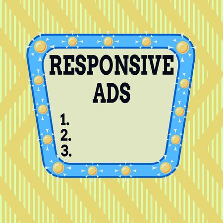 Writing note showing Responsive Ads. Business concept for Automatically adjust form and format to fit existing ad space Asymmetrical uneven shaped pattern object multicolour design