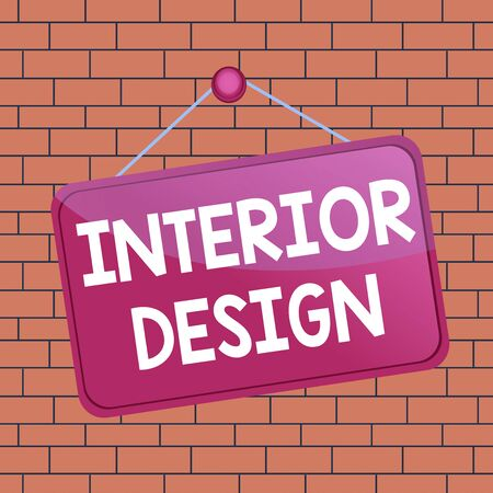 Text sign showing Interior Design. Business photo text the art of designing the interior decoration of a building Colored memo reminder empty board blank space attach background rectangle