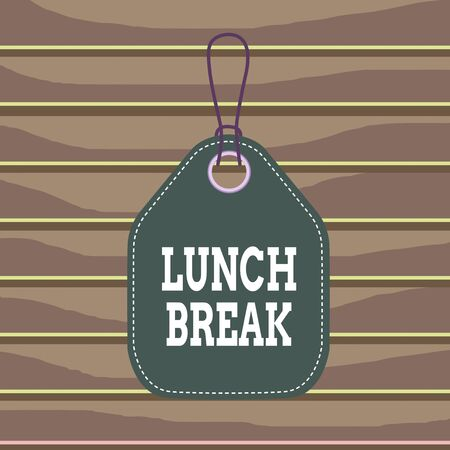 Conceptual hand writing showing Lunch Break. Concept meaning time when a demonstrating stops working or studying to have lunch Empty tag colorful background label rectangle attach string Stok Fotoğraf