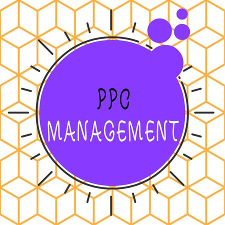 Conceptual hand writing showing Ppc Management. Concept meaning process of overseeing and analysisaging a company s is PPC ad spend Asymmetrical uneven shaped pattern object multicolour design