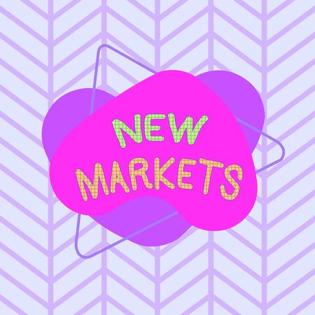 Text sign showing New Markets. Business photo text market where the end product or service is new or not exist yet Asymmetrical uneven shaped format pattern object outline multicolour design 写真素材
