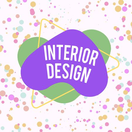 Word writing text Interior Design. Business photo showcasing the art of designing the interior decoration of a building Asymmetrical uneven shaped format pattern object outline multicolour design