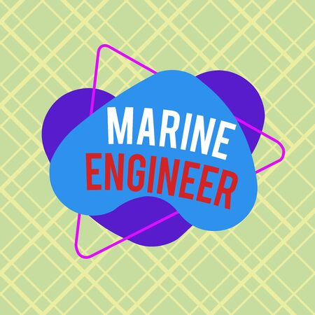 Writing note showing Marine Engineer. Business concept for incharge with maintenance and operation of a ship s is engines Asymmetrical format pattern object outline multicolor design Stock Photo