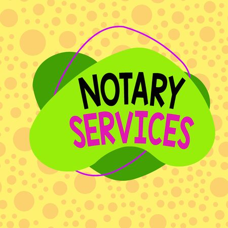 Conceptual hand writing showing Notary Services. Concept meaning services rendered by a state commissioned notary public Asymmetrical format pattern object outline multicolor design