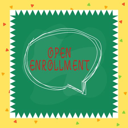 Writing note showing Open Enrollment. Business concept for policy of allowing qualifying students to enroll in school Speaking bubble inside asymmetrical object multicolor design Фото со стока