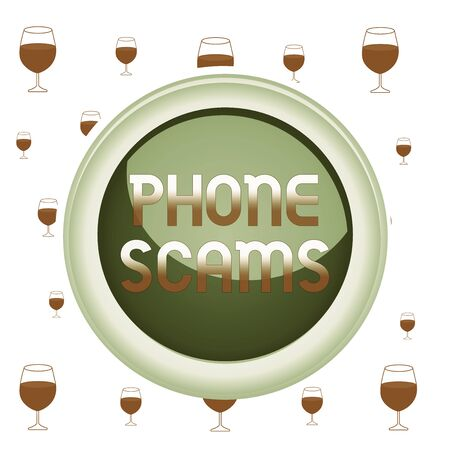 Text sign showing Phone Scams. Business photo showcasing use of telecommunications for illegally acquiring money Circle button colored sphere switch center background middle round shaped 版權商用圖片