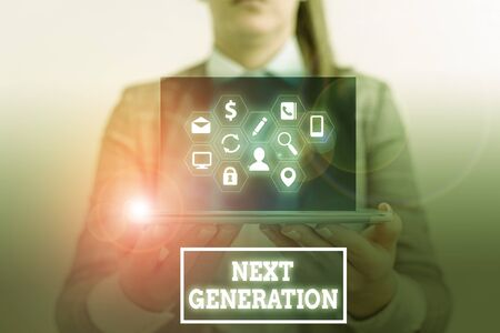 Conceptual hand writing showing Next Generation. Concept meaning product that has been developed using the latest technology