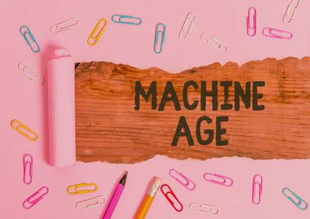 Text sign showing Machine Age. Business photo text period of development of new technology and industrial processes