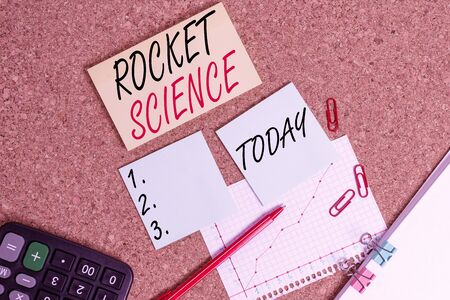 Handwriting text Rocket Science. Conceptual photo difficult activity that you need to be intelligent to do Desk notebook paper office cardboard paperboard study supplies table chart