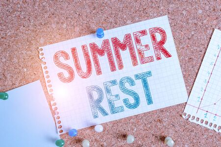 Conceptual hand writing showing Summer Rest. Concept meaning taking holiday break or unwind from work or school during summer Corkboard size paper thumbtack sheet billboard notice board