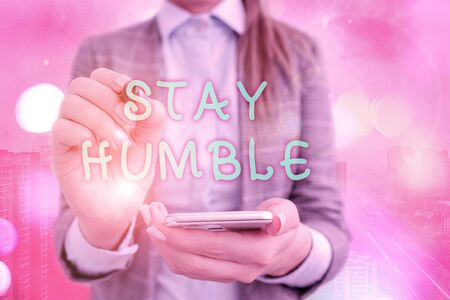 Text sign showing Stay Humble. Business photo text not proud or arrogant Modest to be humble although successful 版權商用圖片