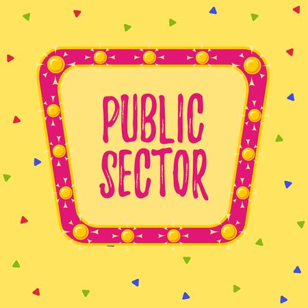 Writing note showing Public Sector. Business concept for the part of an economy that is controlled by the state Asymmetrical uneven shaped pattern object multicolour design