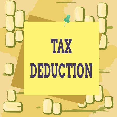 Word writing text Tax Deduction. Business photo showcasing amount subtracted from income before calculating tax owe Reminder color background thumbtack tack memo attached office pin square