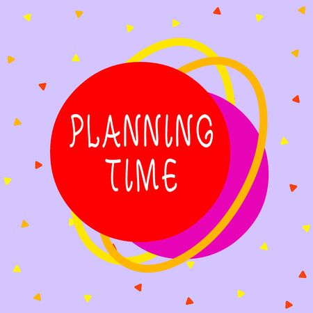 Writing note showing Planning Time. Business concept for Exercising mindful control of time spent on specific activity Asymmetrical format pattern object outline multicolor design