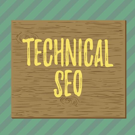 Handwriting text writing Technical Seo. Conceptual photo Optimization of website that doesn t involve the content part Square rectangle unreal cartoon wood wooden nailed stuck on coloured wall