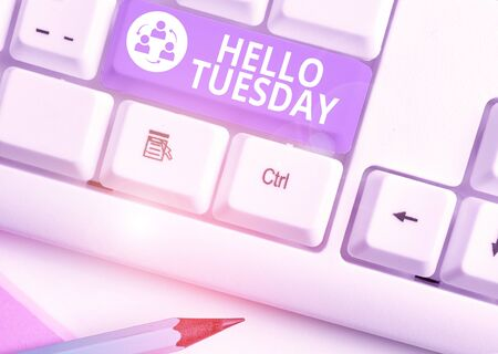 Word writing text Hello Tuesday. Business photo showcasing a greeting or warm welcome to the third day of the week 版權商用圖片