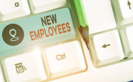 Word writing text New Employees. Business photo showcasing has not previously been employed by the organization