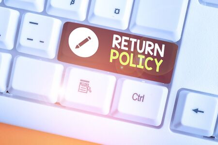 Writing note showing Return Policy. Business concept for return or exchange defective merchandise that they buy before