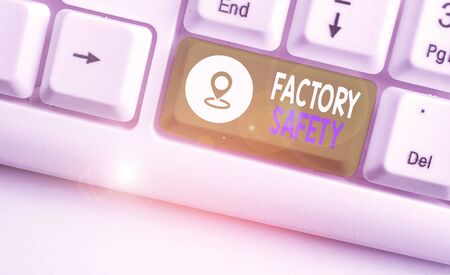 Handwriting text Factory Safety. Conceptual photo minimize risk of worker injury while doing production tasks